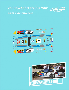 VW Polo R WRC Ogier Catalunya 2013