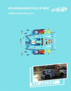 VW Polo WRC Ogier Catalunya 2016