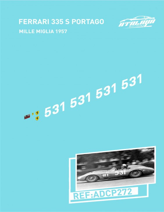 Ferrari 335 S Mille Portago Miglia 1957