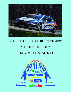Citroen C4 WRC - Luca Pedersoli - Rally Mille Miglia 2014