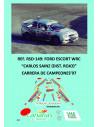 Ford Escort WRC - Carlos Sainz (Dist. Rojo)- Carrera de Campeones 1997